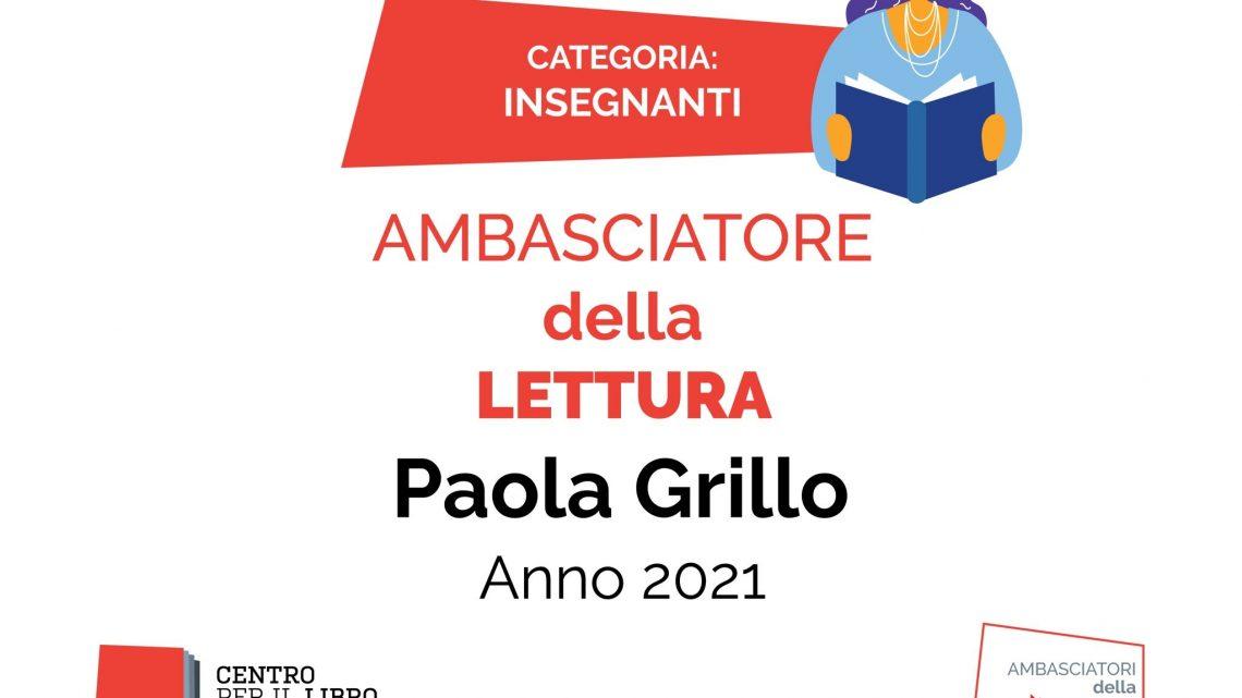 """Prof.ssa Paola Grillo: """"Ambasciatrice della Lettura"""""""